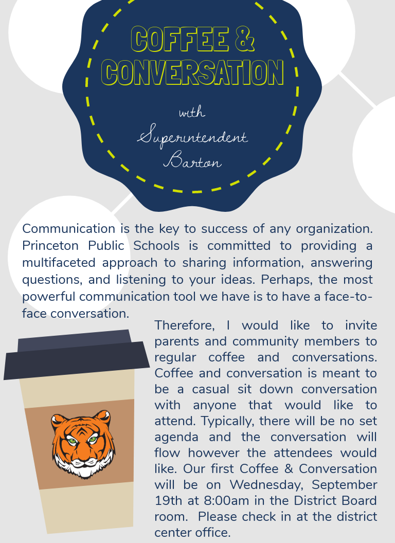 You are invited for coffee and conversation with the Superintendent.