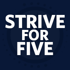 Graphic that reads Strive for Five